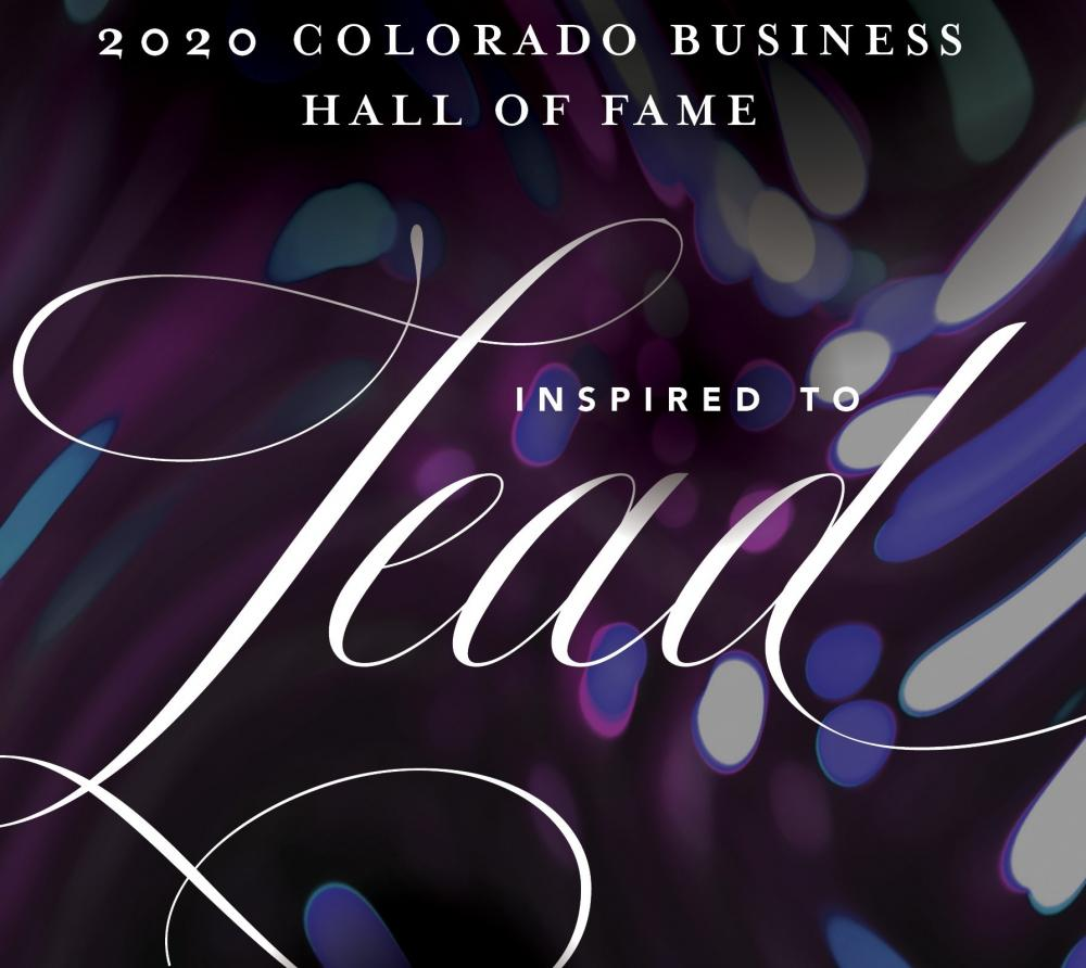 2020 Colorado Business Hall of Fame - Inspired to Lead